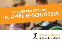 Kitas und Schulen in Baden-Württemberg bis 19. April geschlossen